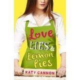 Katy Cannon Love, Lies and Lemon Pies Stripes 978-1847154897 For 12+ This debut YA novel from Katy Cannon is the perfect summer read for fans of Sarah Dessen and Louise Rennison.