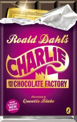 Activity ideas Design a cover for Charlie and the Chocolate Factory Have a look