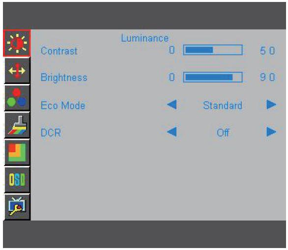 HOW TO ADJUST A SETTING 1. Press the MENU-button to activate the OSD window. 2. Press - or + to navigate through the functions.