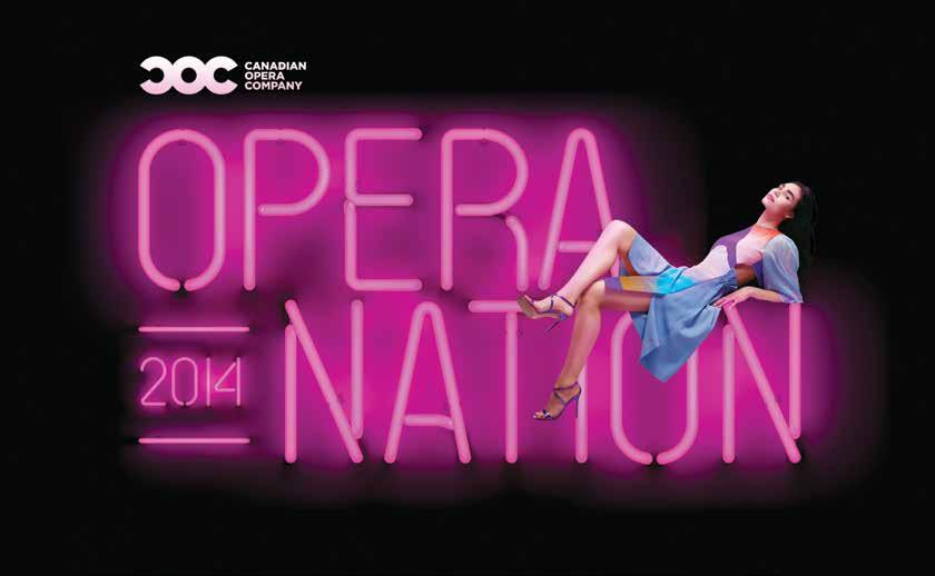 Thursday, October 16, 2014 Early Bird tickets are SOLD OUT! Visit operanation.ca to purchase tickets to the event.