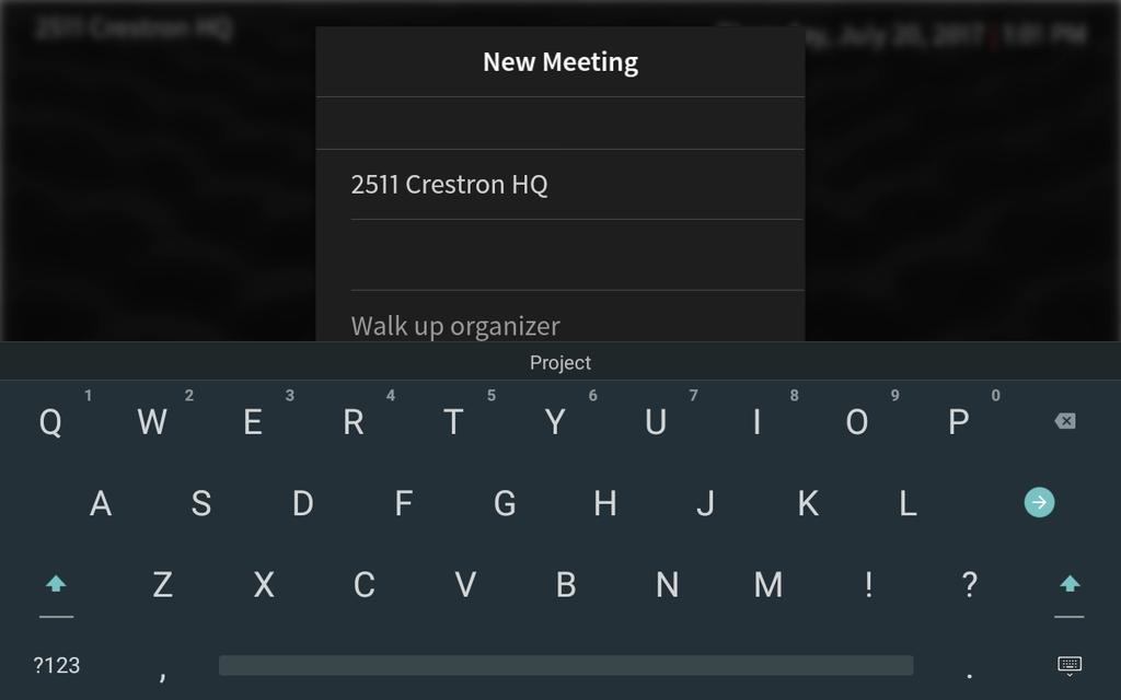 Tap the Walk up organizer text field to display an on-screen keyboard.