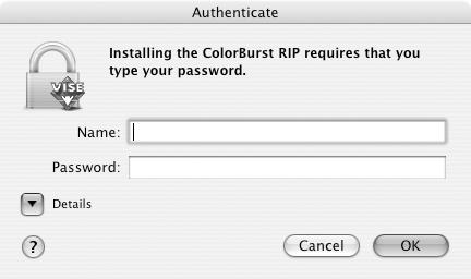8 Installing and Setting Up the Server Software 3. When prompted, enter your Mac OS X Admin password and click OK. 4. Follow the on-screen instructions to install ColorBurst. 5.