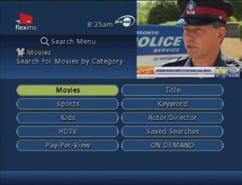 5.3 SEARCH FEATURE The Search feature can be accessed through the Quick Menu or the Main Menu. You can view program listings by channel or by category (Movies, Sports, Kids, etc.).