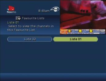 5.5 FAVOURITES This option allows you go directly to your favourite channels.
