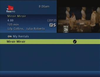 7.1.2 TO WATCH A RENTED MOVIE AGAIN 1. Press the MENU or ON DEMAND button on your remote (if your remote has this feature) to open the Quick Menu. 2. Select the ON icon to access Fleximo on Demand. 3.