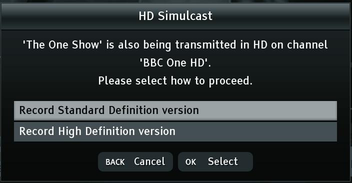 RECORDING A PROGRAMME (continued) If you choose to record a programme in Standard Definition, which is also available in HD (indicated in the browsing bar and in the programme guide with a symbol),