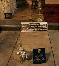"Shakespeare: A Brief Biography The inscription on his tomb states: ""Good friend for Jesus sake forbeare, To dig the dust enclosed here."