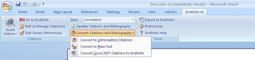 10. Unformatting citations Instant Formatting is automatically turned on when you first use the EndNote tab in Word. This allows formatting to be done as you insert citations in your document.