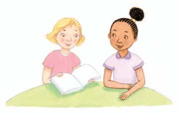 Fluency Select a paragraph from the Fluency passage on page 68 of your Practice Book. With a partner, take turns reading the sentences aloud.