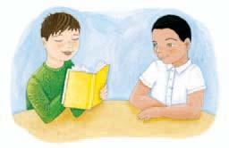Fluency Select a paragraph from the Fluency passage on page 266 of your Practice Book. With a partner, take turns reading the sentences aloud. Focus on accuracy.