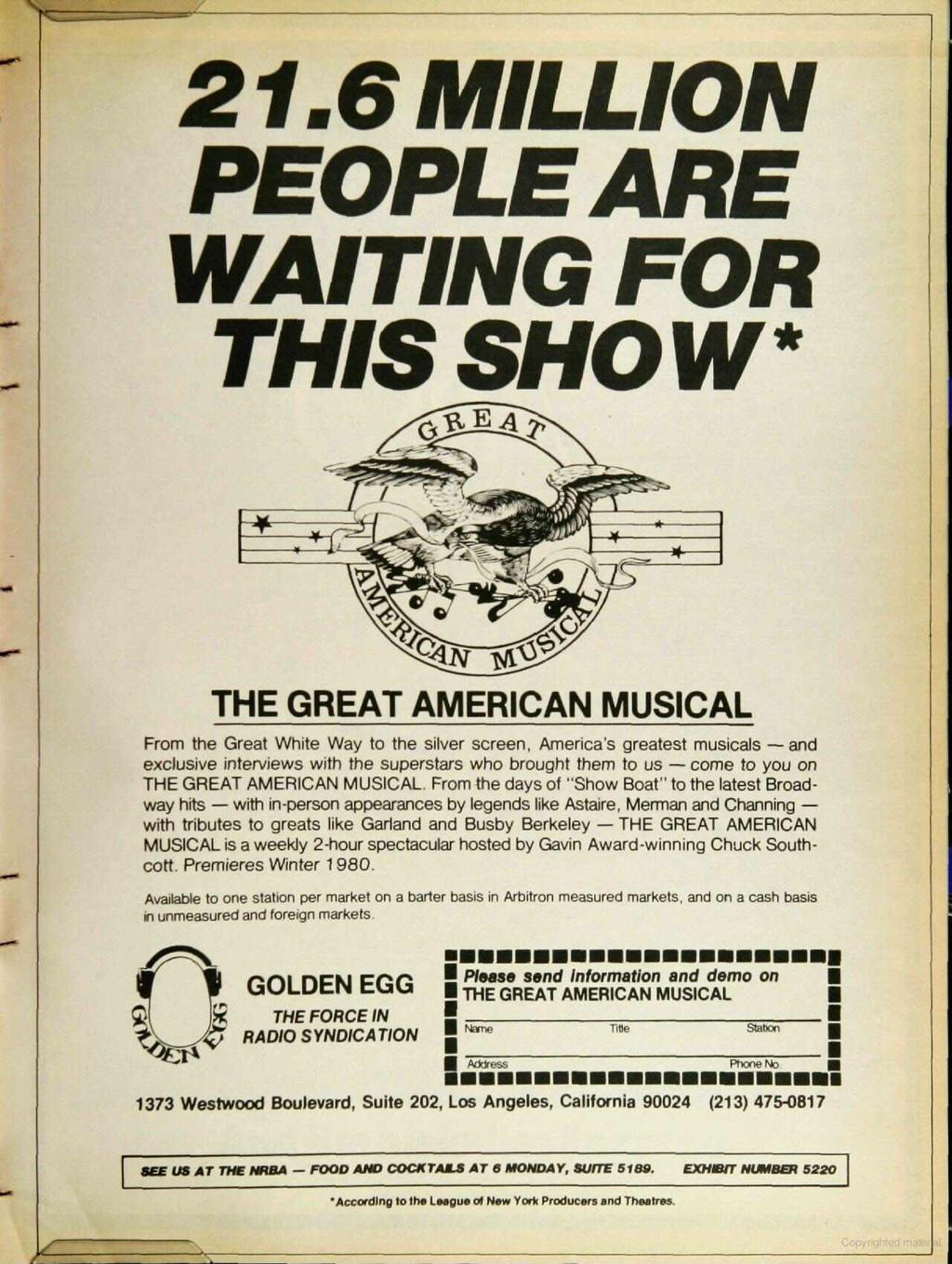 2.6 MLLON PEOPLE ARE WATNG FOR THS SHO W THE GREAT AMERCAN MUSCAL From the Great White Way to the silver screen, America's greatest musicals -- and exclusive interviews with the superstars who