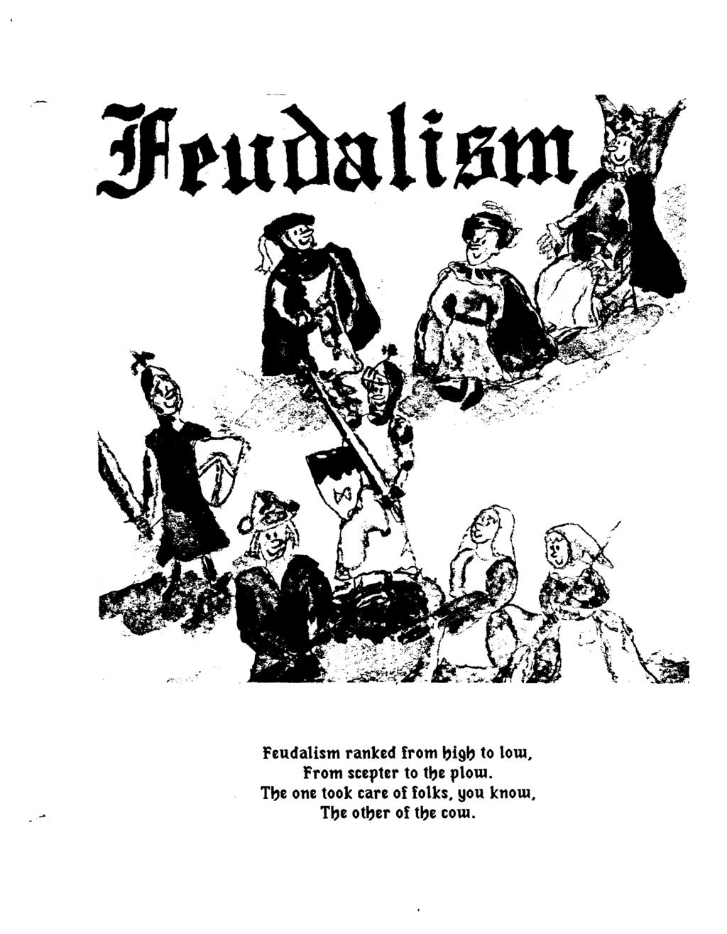 i tu a 16tu / Feudalism ranked from bigb to low.