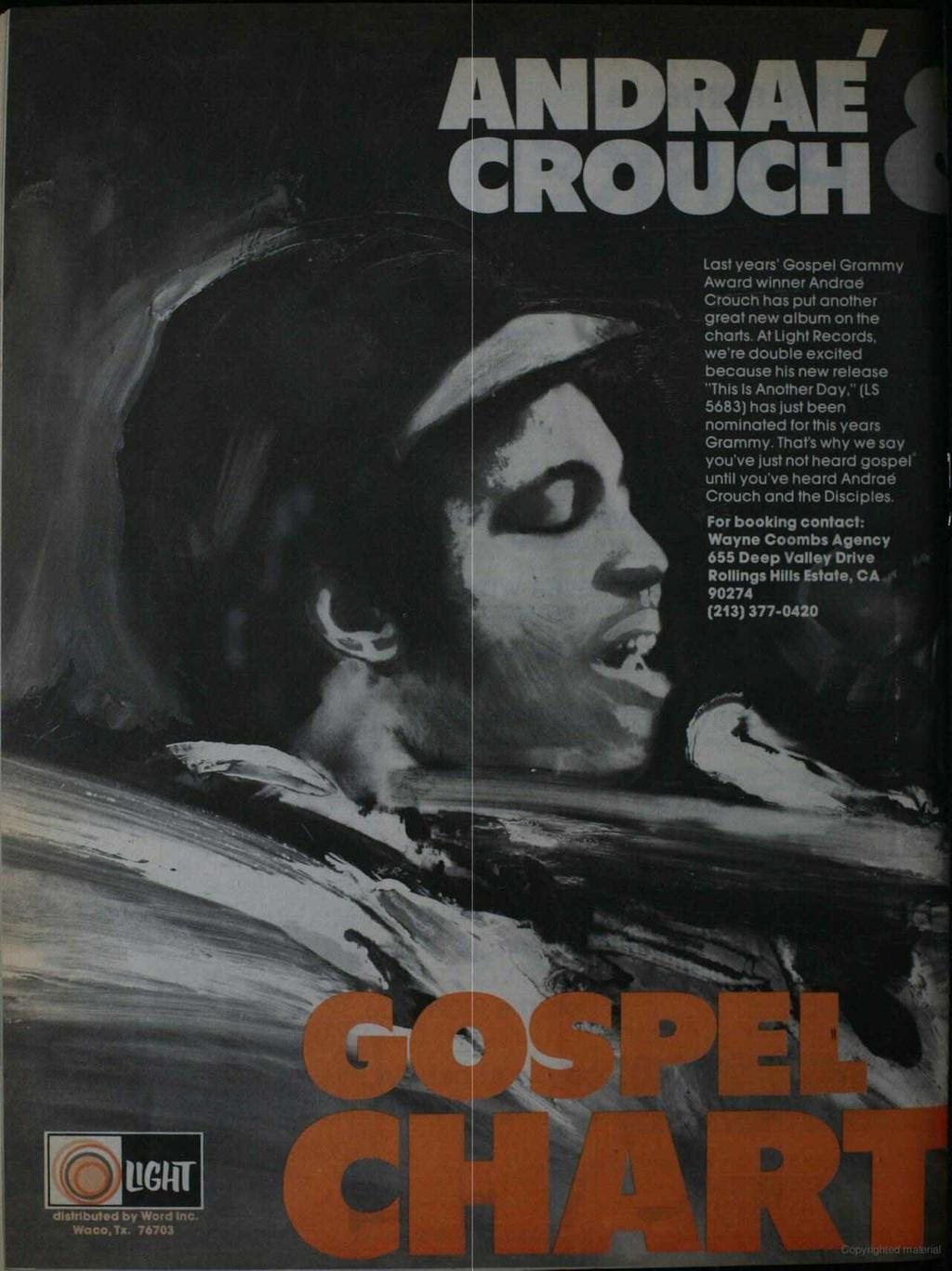 ANDRA! ROUCH i.. Last years' Gospel Grammy Award winner Andrae Crouch has put another great new album on the charts. At Light Records.