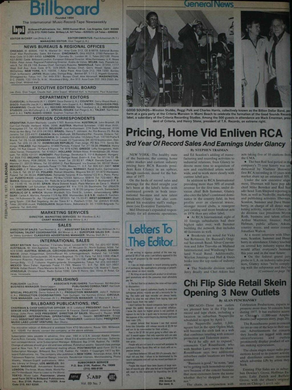 T Billboard Founded 1894 General News The nternational Music - Record -Tape Newsweekly Billboard Publications. nc 9000 Sunset Blvd Loa Angeles. Card 90089 (213) 273.7040 Cable Bellboy LA.