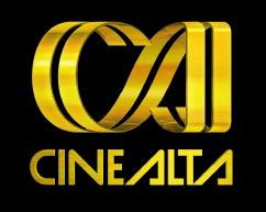 CineAlta Liberating Movie Makers CineAlta a name we proudly introduce to symbolize the bond between cinematography and Digital High Definition imaging.
