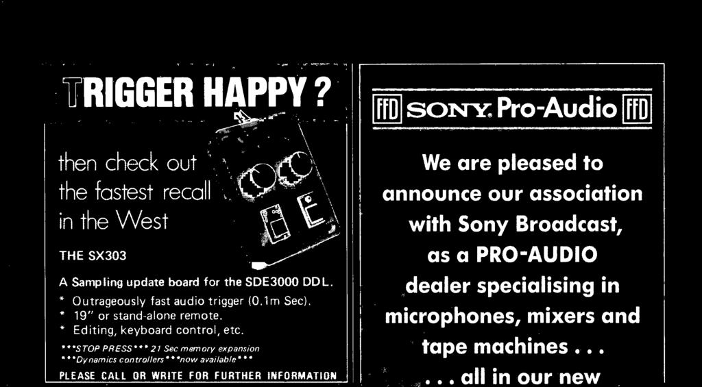 Tel:0245 415083 Telex: 995801 GLOTLX -G Quote Ref: A34 ffd sor Pro-Audio ffd We are pleased to announce our association with Sony Broadcast, as a PRO -AUDIO dealer specialising in microphones, mixers
