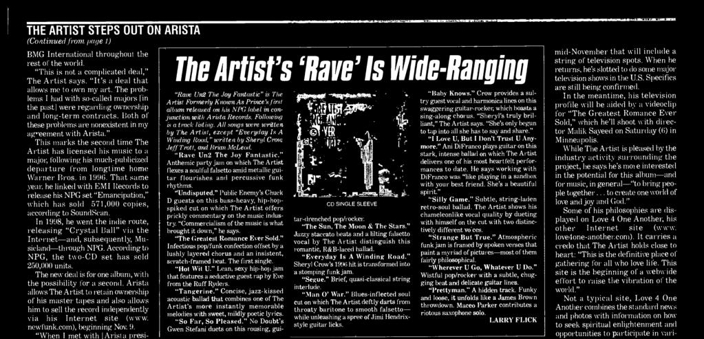 Arista allows The Artist to retain ownership of his master tapes and also allows him to sell the record independently via his Internet site (www. newfunk.com), beginning Nov 9.