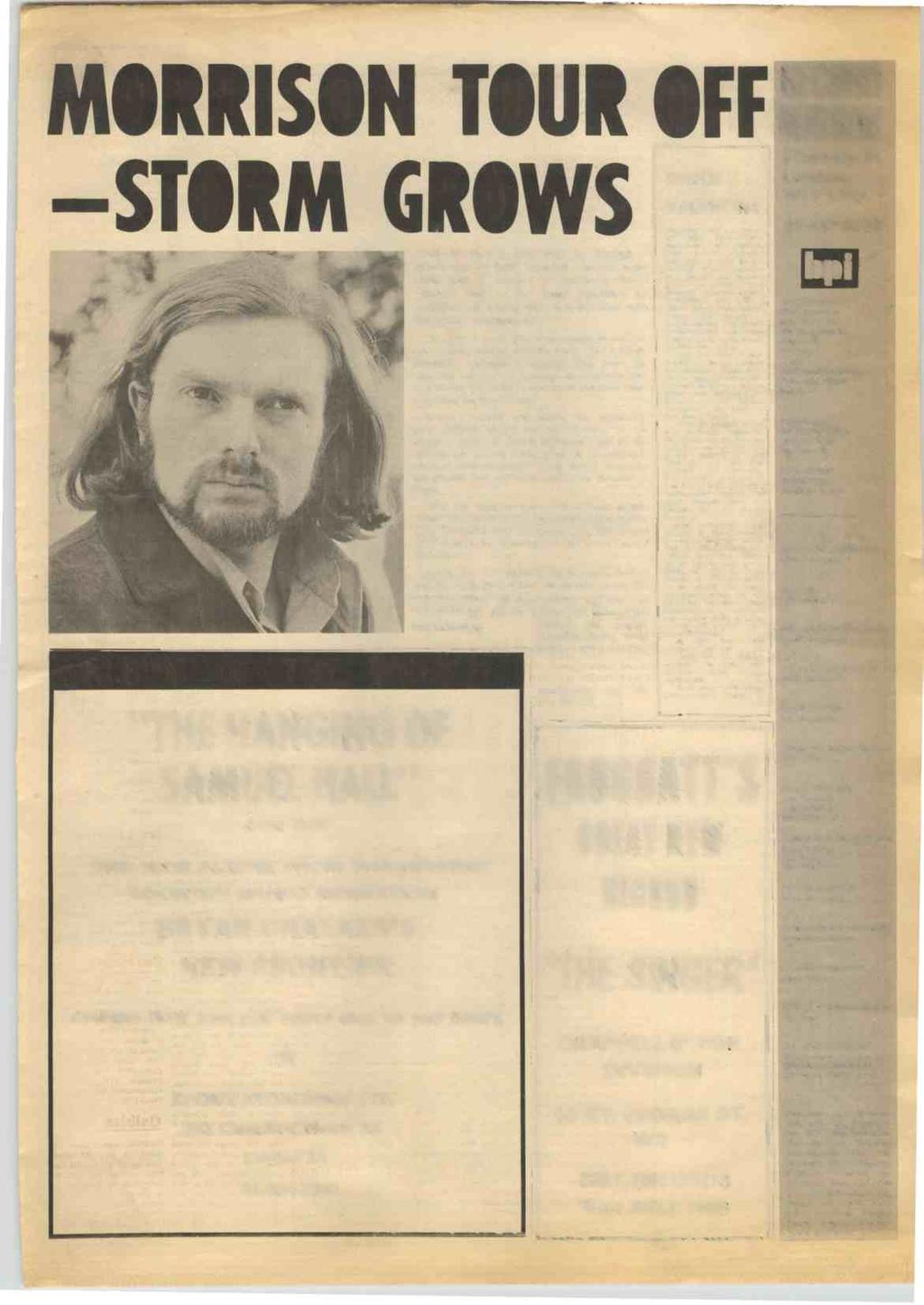 RECORD MIRROR, May 15, 1971 7 MORRISON TOUR OFF MIRROR STORM GRO VAN Morrison's June visit to Europe - which was to have included TV and radio dates and a concert at London's Royal Festival Hall -