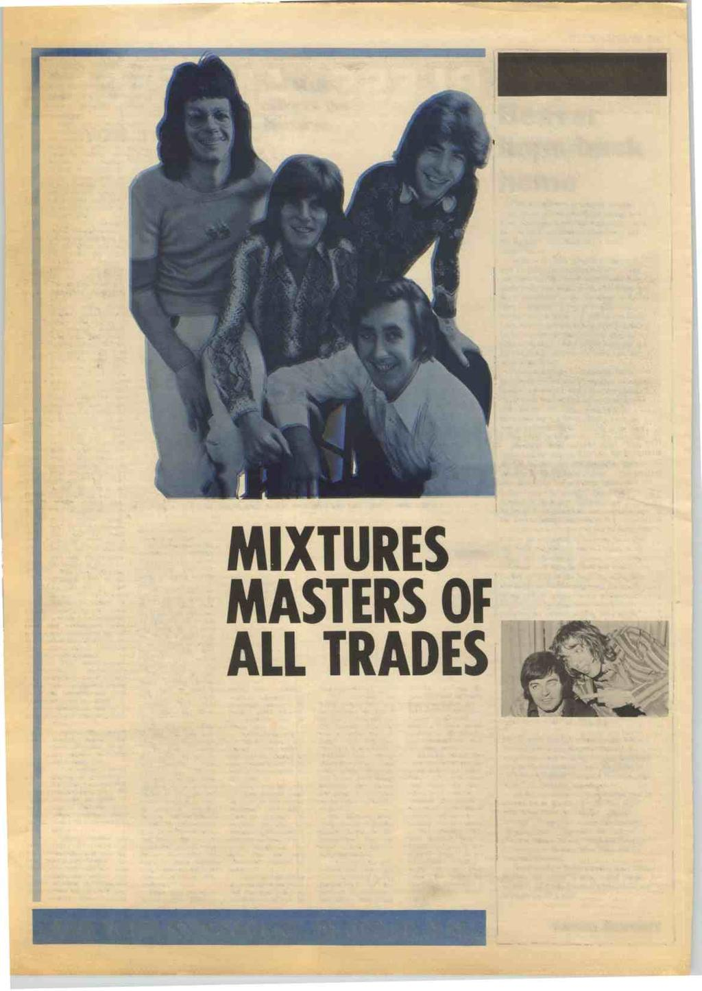 8 RECORD MIRROR, May 15, 1971 'HENRY FORD' the Mixtures latest single was the product of the songwriting talents of the group's road manager.