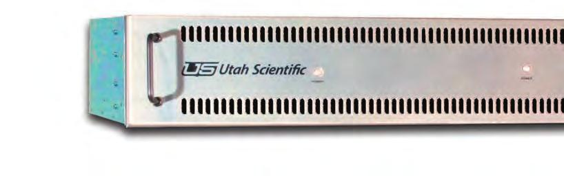 Utah-400/32 The UTAH-400/32 is the smallest frame in the series, bringing all of the features of the UTAH-400 High Density Digital Routing Switcher family to smaller matrix size