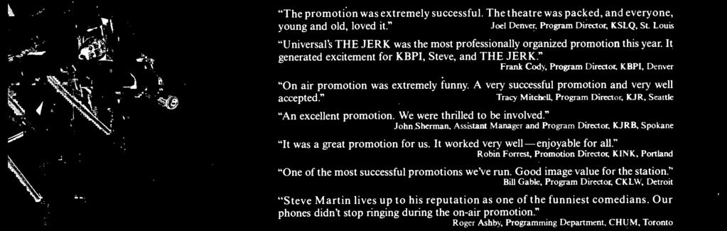 """ Frank Cody, Program Director, KBPI, Denver ""On air promotion was extremely funny."