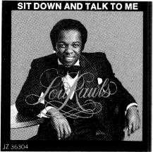 "You'll just want to listen. ""Sit Down and 7àlk to Me."" His new single and album. On Philadelphia International Records and Tapes."