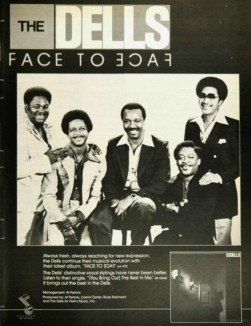 "THE i FACE TO ROAR Always fresh, always reaching for new expression, the Dells continue their musical evolution with their latest album, ""FACE TO ROAR:' M-1113 The Dells' distinctive vocal stylings"