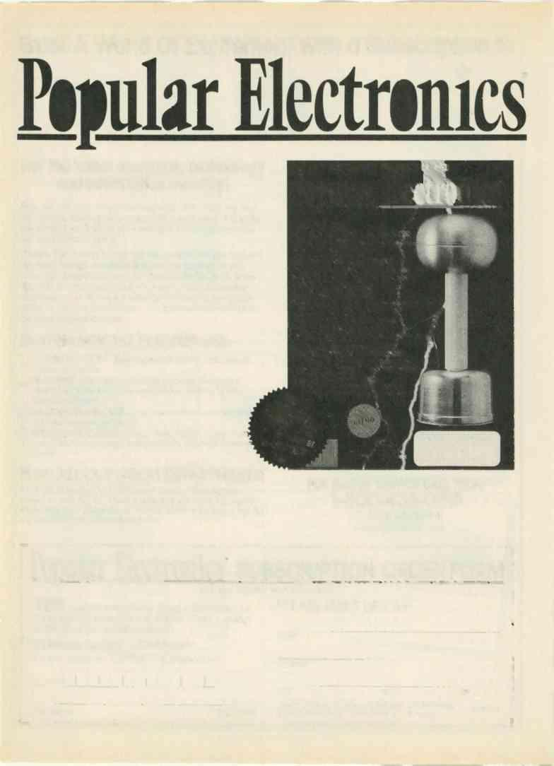 , Enter A World Of Excitement with a Subscription to Popular Electronics Get the latest electronic technology and information monthly!