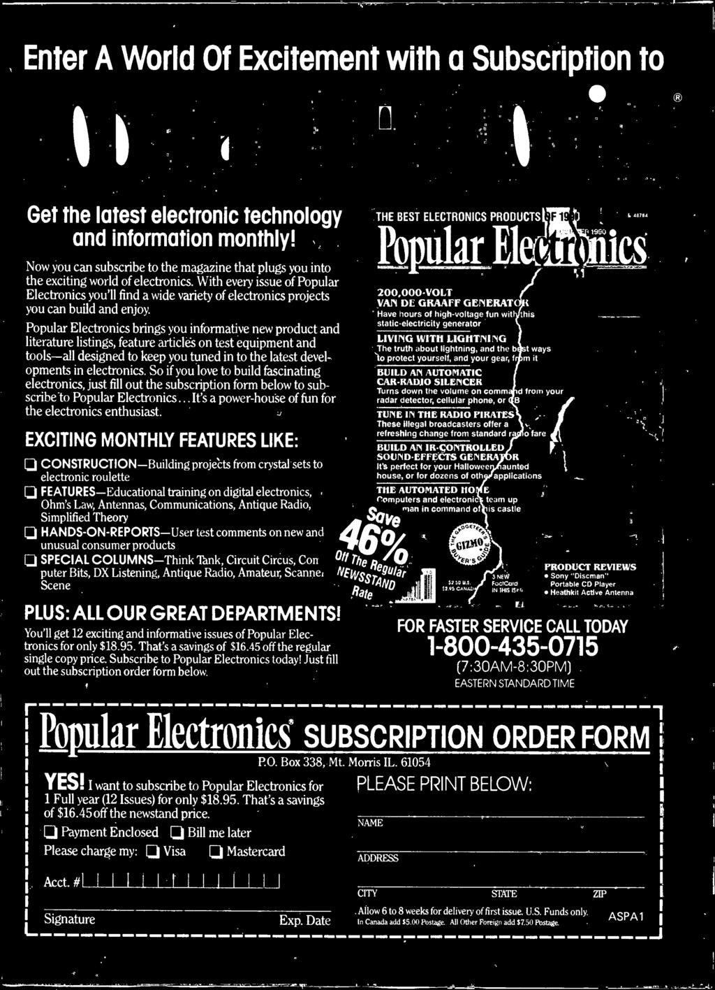 electronics. So if you love to build fascinating electronics, just fill out the subscription form below to subscribe to Popular Electronics... It's a power -house of fun for the electronics enthusiast.