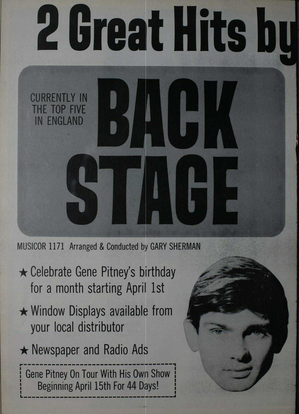 2 Grea t Hits b CURRENTLY IN THE TOP FIVE IN ENGLAND AC STAG MUSICOR 1171 Arranged & Conducted by GARY SHERMAN * Celebrate Gene Pitney's birthday for a month