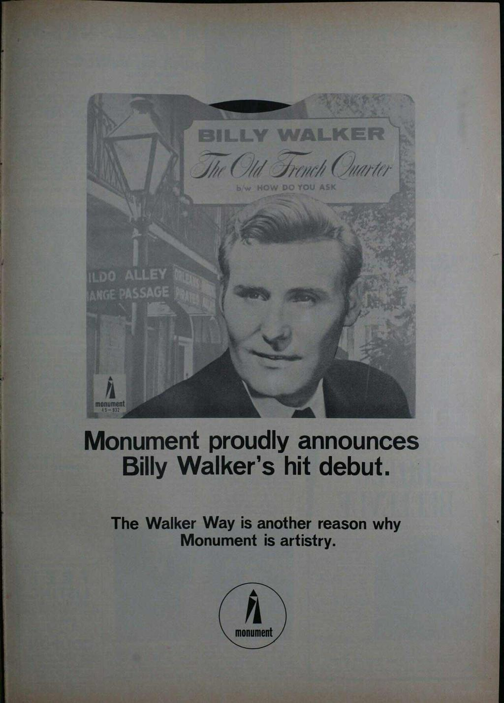 . J%%/i/// Oììììt Monument proudly announces Billy Walker's hit