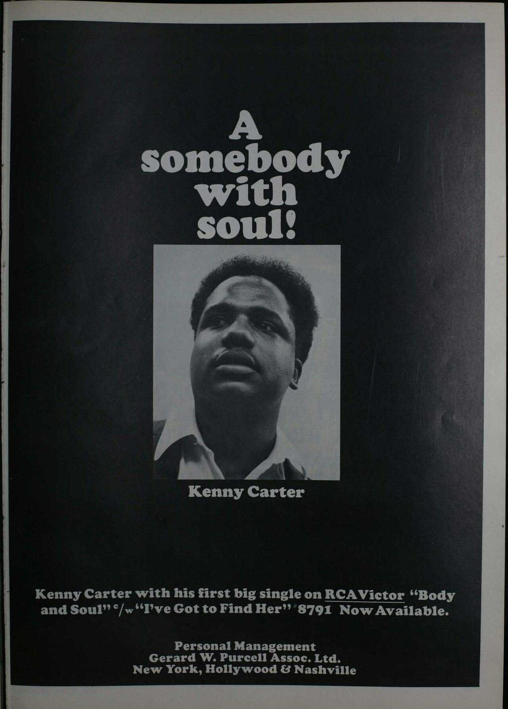 "A somebody with soul: Kenny Carter Kenny Carter with his first big single on RCAVictor ""Body and Soul"" `/W ""I've"