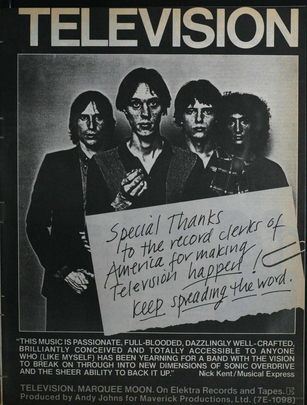 TELEVSON. MARQUEE MOON. On Elektra Records and Tapes. 7.: Produced by Andy Johns for Maverick Productions, Ltd. (7E-098) www.americanradiohistory.