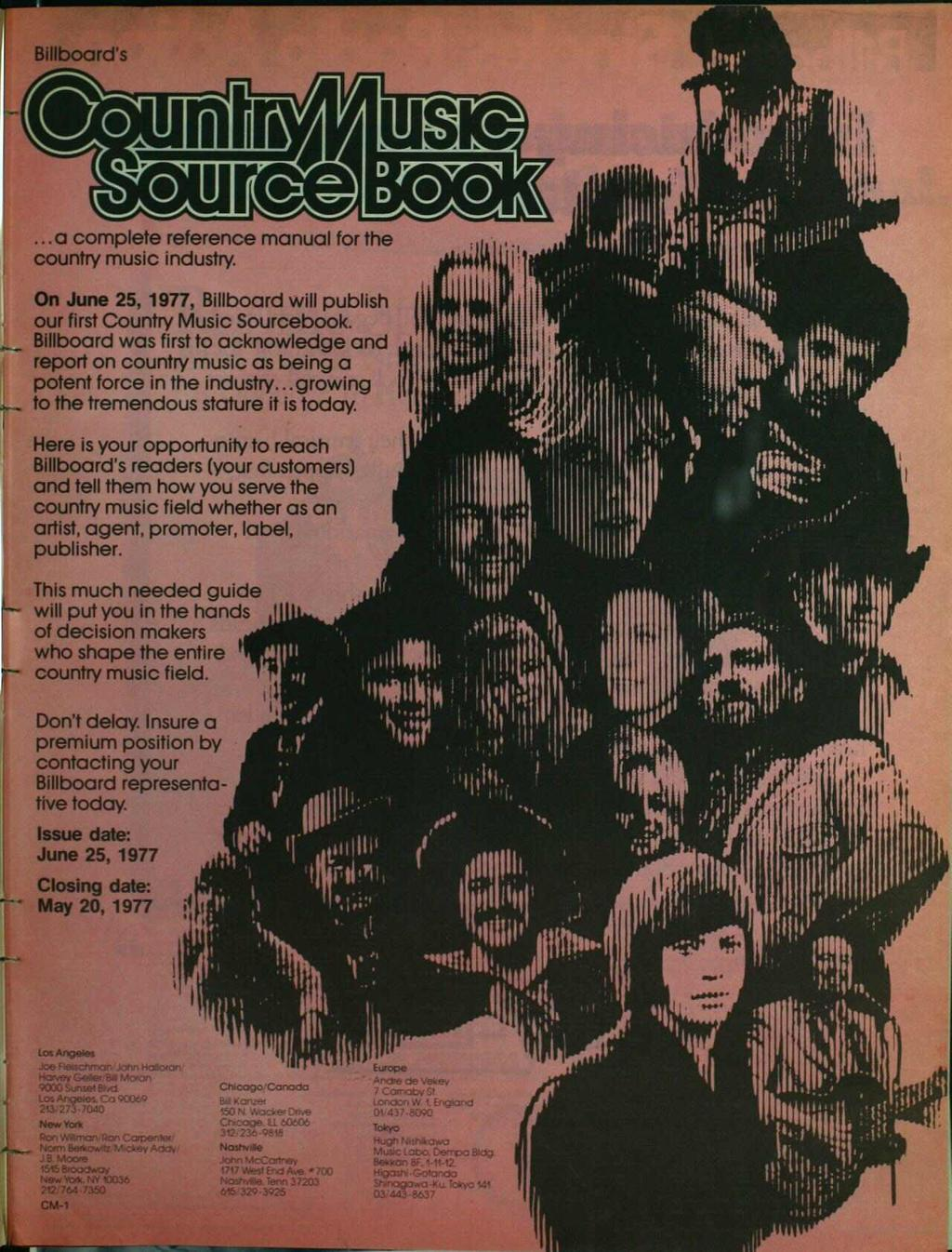 Billboard's...a complete reference manual for the country music industry. _ On June, 977, Billboard will publish our first Country Music Sourcebook.
