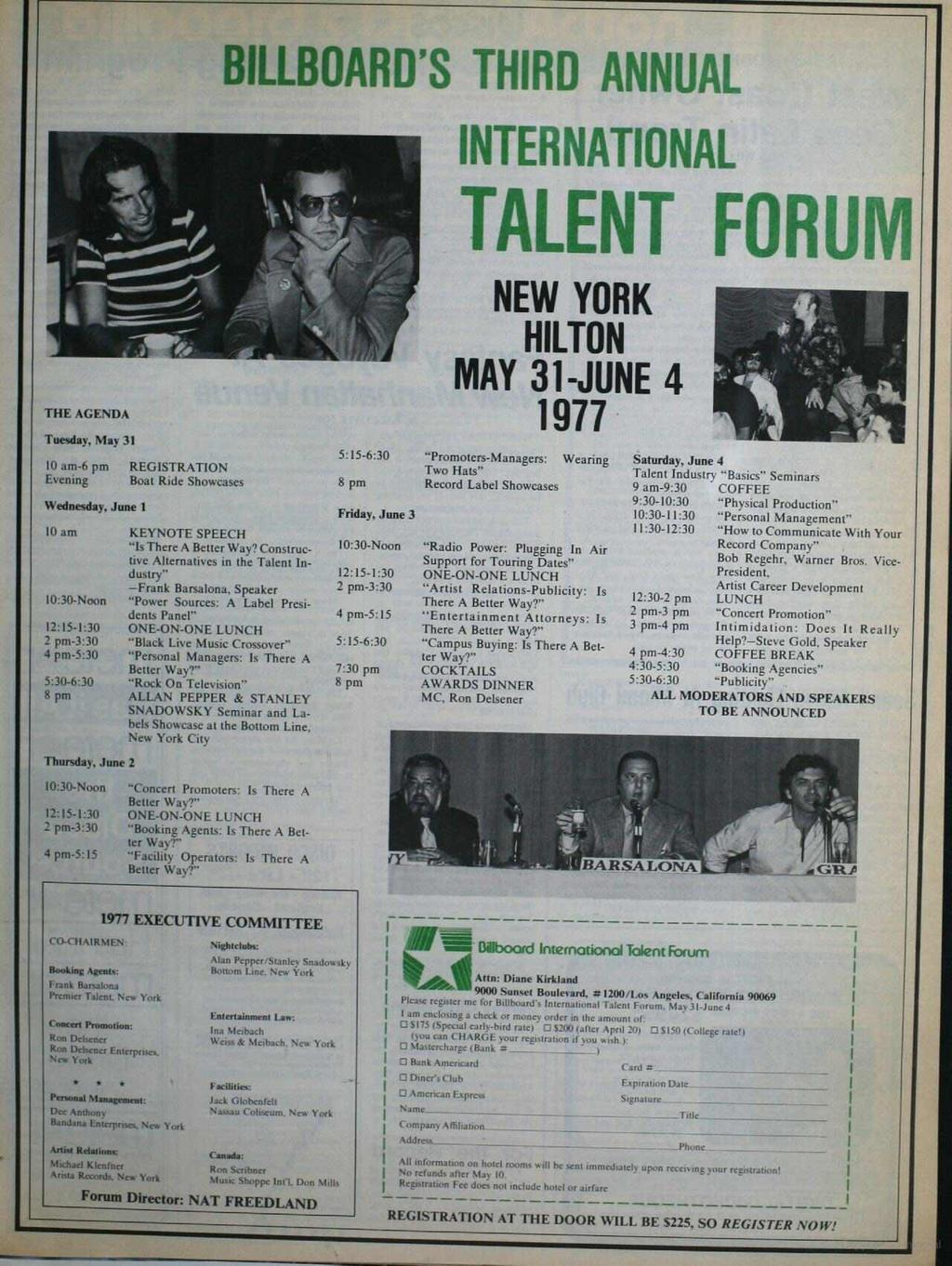 BLLBOARD'S THRD ANNUAL NTERNATONAL TALENT FORUM NEW YORK HLTON MAY -JUNE 4 THE AGENDA 977 Tuesday, May 0 am -6 pm REGSTRATON Evening Boat Ride Showcases Wednesday.