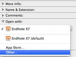 Open with: Select Other and choose the EndNote X7 software from the EndNote X7 folder.