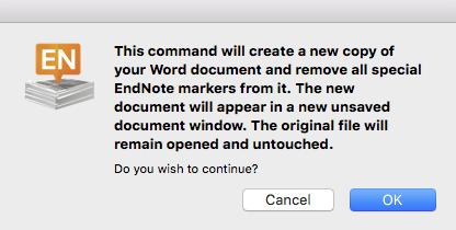Getting started with EndNote X7 (Mac) From the EndNote X7 tab in Word click on Tools > Convert to Plain Text The dialogue box informs you that a new copy of the Word document will be created with all