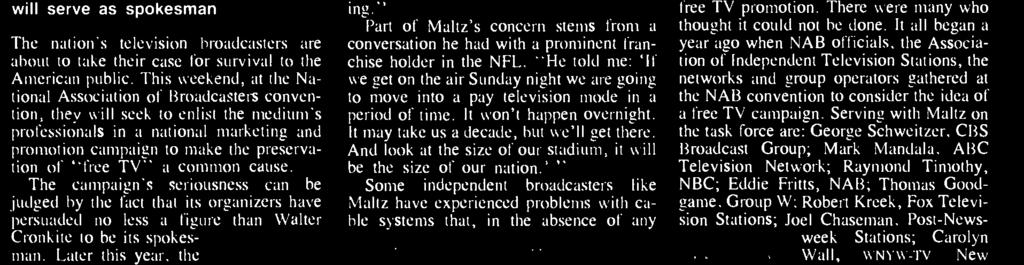 """I believe with great sincerity that free television is part of the fabric of the United States and that the public has been unified by television."