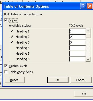 Table of Contents Options and Modify Buttons Word uses the inbuilt Styles Heading 1, 2 and 3 to create a table of contents.