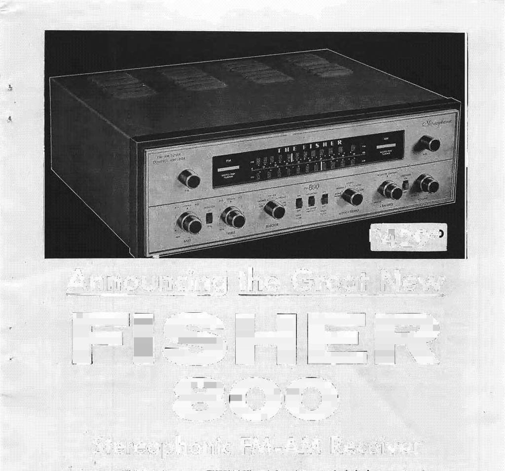 Announcing the Great New Stereophonic FM~AM Receiver I, T TOOK FISHER to irpprove on FISHER!