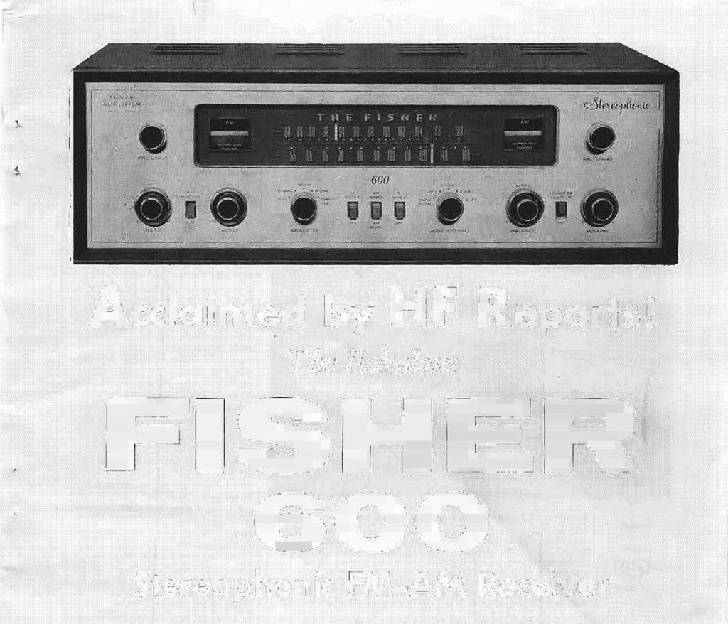 expectations of our design enginee~s. THE FISHER 600 Stereo Receiver is just such an achievement.