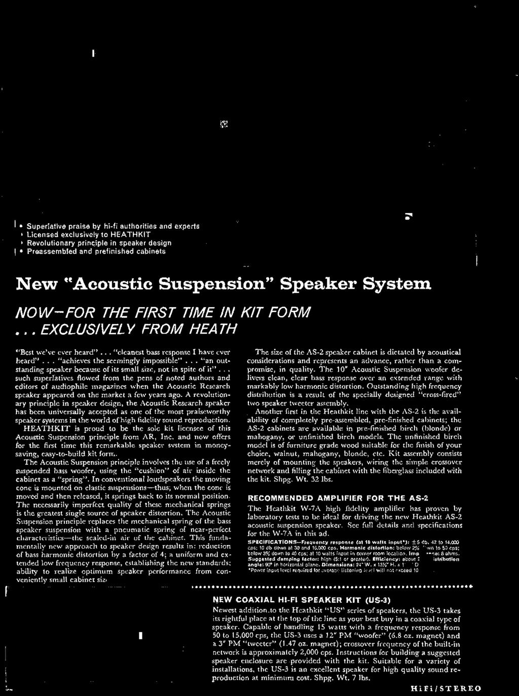 The size of the AS-2 speaker cabinet is dictated by acoustical considerations and represents an advance, rather than a compromise, in quality.