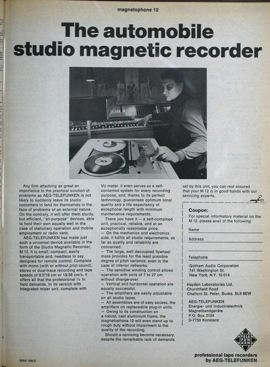 magnetophone 2 The automobile studio magnetic recorder Any firm attaching as great an importance to the practical solution of problems as AEG -TELEFUNKEN is not likely to suddenly leave its studio