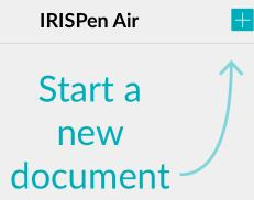 "4. Scanning In this section we explain the different scanning possibilities of the IRISPen TM. Tap the plus sign to start a new document. A new document is always named ""untitled""."