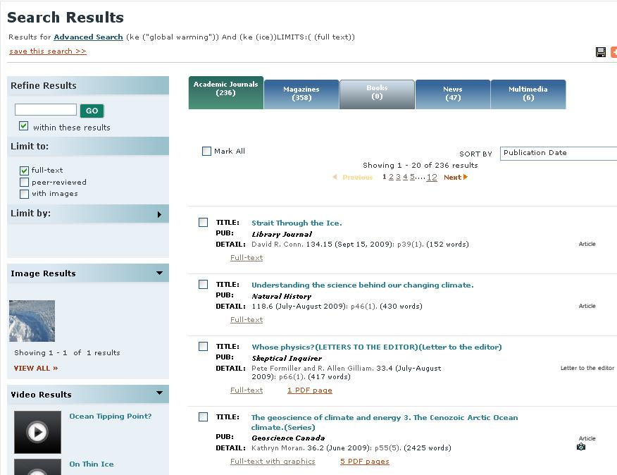 Step 2: Display the results Make sure the Academic Journals tab is selected. Check the focus, length and type of article.