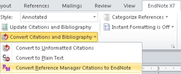 Select Convert Reference Manager Citations to EndNote from the drop-down Convert Citations and