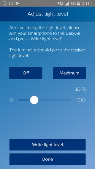 Configure scenes 4. Set the desired light level: 30%. Once ready, aim the smartphone at the sensor of a luminaire of the group and press Write light level.