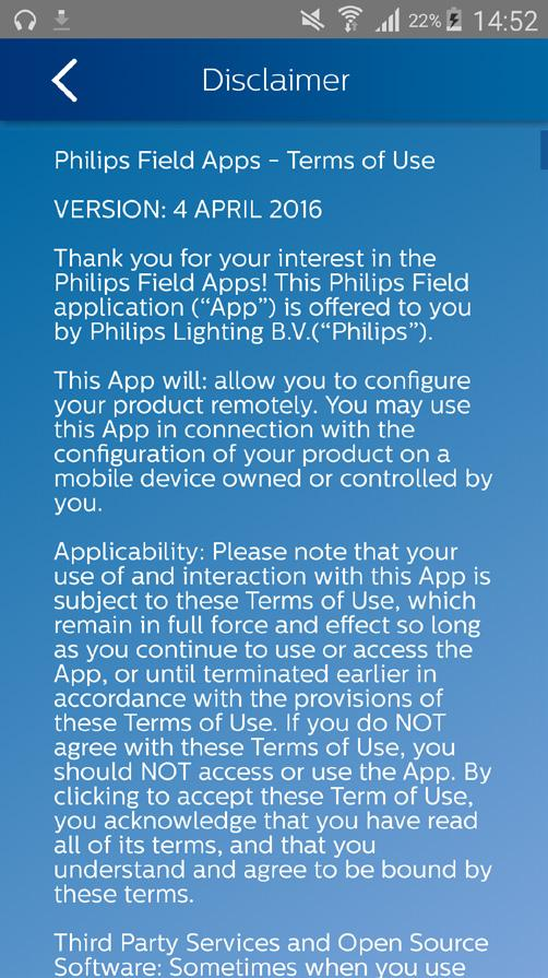 Disclaimer About The user can read the Terms of Use of Philips