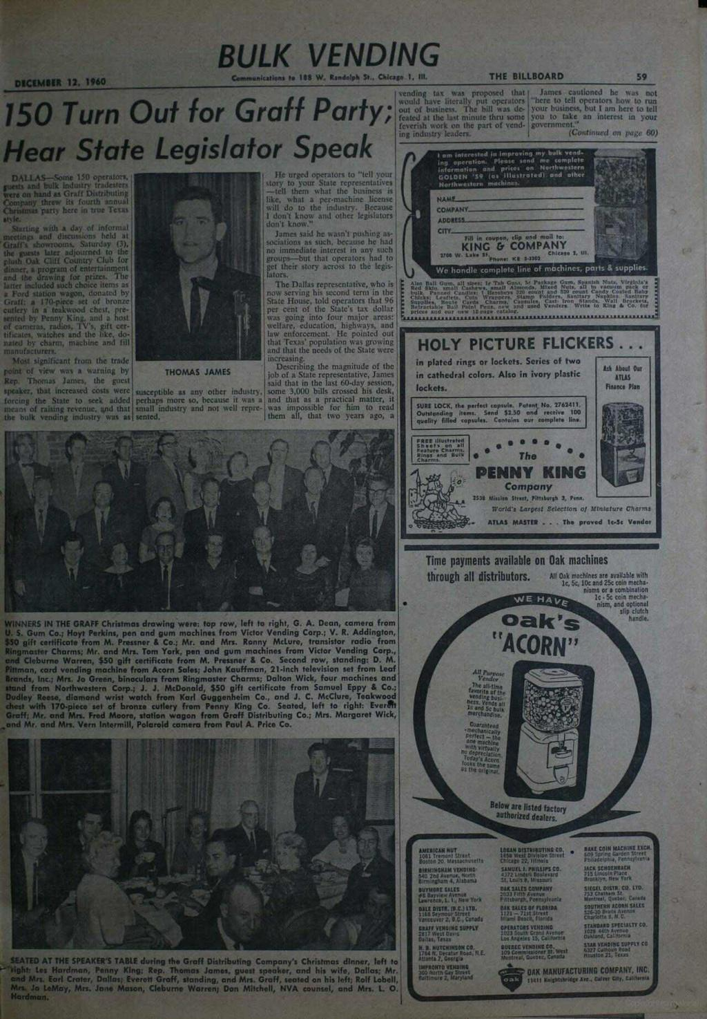 um. DECEMBER 12, 1960 BULK VENDING 150 Turn Out for Graff Party; Hear State Legislator Speak DALLAS-Some 150 operators, pests and bulk Industry tradeslers lemon hand as Graff Distributing Company