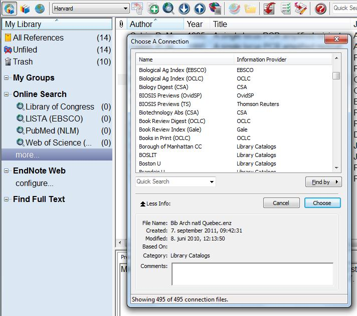 Online search from EndNote EndNote has installed hundreds of connection files for a variety of databases.